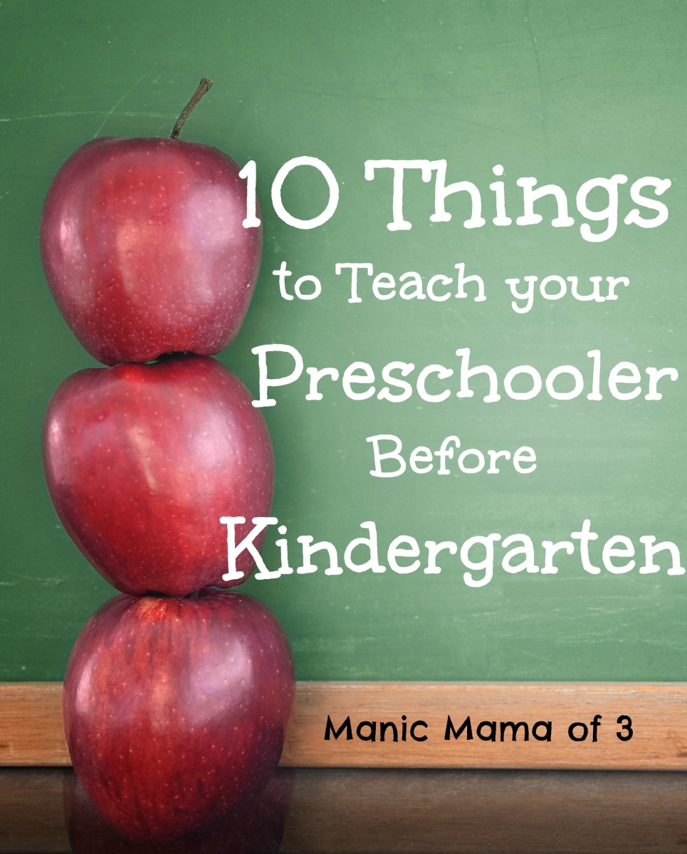 10 Things to Teach your Preschooler Before Kindergarten